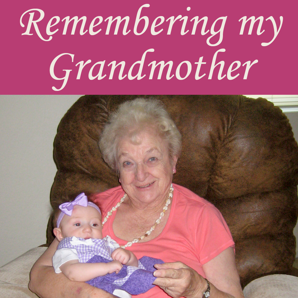 Remembering my Grandmother - Hope in the Mess